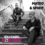 Mateo&Spirit - Soundhead Podcast 017