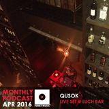 Funkymusic Monthly Podcast, Apr. 2016 - Dj Qusok (live set @ Luch bar)