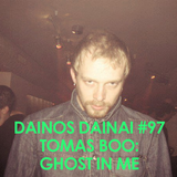 Dainos Dainai #97 Tomas Boo: Ghost in Me