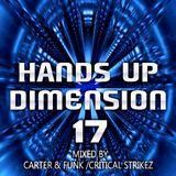 Hands Up Dimension 17 - Mixed by Carter & Funk / Critical Strikez