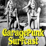 GaragePunk Surfcast #28