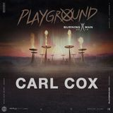 Carl Cox - Live @ Burning Man The Playground Opulent Temple Night [09.19]