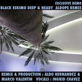 Black Eskimo are Ingrid Chavez & Marco Valentin. Deep & Heady aldope remix demo aug.26