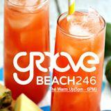 Groove Beach 246(The Warm Up)