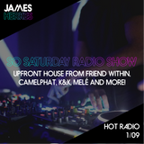 Hot Radio So Saturday 01/09 - Upfront House from Friend Within, Camelphat, K&K, Melé and more!