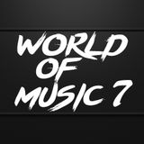 WORLD OF MUSIC 7 Mixed by BJERN