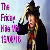The Friday Nite mix 19/08/16