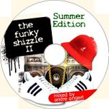 Funky Shizzle II Summer Edition - DJ Andre Engert