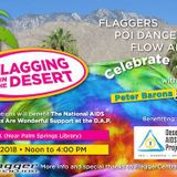 Palm Springs First Flagging In The Desert Recorded the Weekend of Palm Springs Pride 2018
