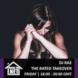 DJ Rae - The Rated Takeover 08 NOV 2019