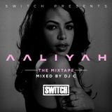 The Aaliyah Mix