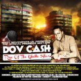 Dov Cash UK - Rise Of The Ghetto Star Mixtape [Jan 2012] - Glam Mix