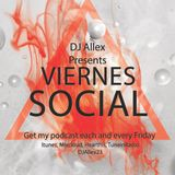 Viernes Social - Episode 81 (Hip Hop, Reggaeton, Cumbia & Moombahton)
