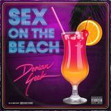 Sex on the Beach - Dorian Geek mixtape (09.15)