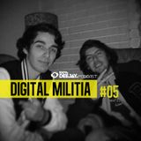 100% DJ - PODCAST - #05 - DIGITAL MILITIA