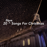 20 More Songs for Christmas