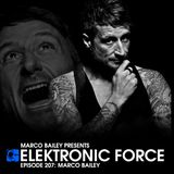 Elektronic Force Podcast 207 with Marco Bailey