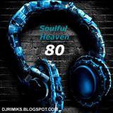 Soulful Heaven #080