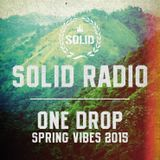 Solid Radio - One Drop Spring Vibes 2015
