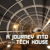 A'Journey Into Tech House