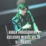 Korea Underground Exclusive Mixset Vol.19 DJ FUKKEUL