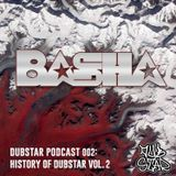 The History of Dubstar Records Vol 2 by Basha