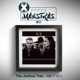 Obras Maestras 2017: U2 - The Joshua Tree