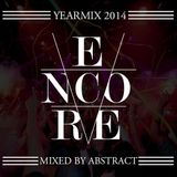 ENCORE YEARMIX 2014 BY ABSTRACT