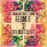 Rewind It #32 (26th June 2014) with DIOGO and Dj Left