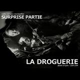La droguerie (Surprise partie du 14/06/2018)