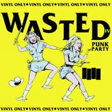 WASTEDpunkparty DJ Set I