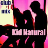 Kid Natural - Club Mix