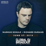 Markus Schulz - presents Global DJ Broadcast with Richard Durand guestmix (Jun 27 2019)