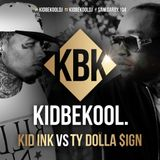 KIDBEKOOL | Kid Ink Vs Ty Dolla $ign