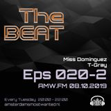 The BEAT Mix Eps 020 Miss Dominques & T-Gray AMW-2019 10 08 Part 2