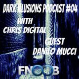 DARK ILLUSION PODCAST # 04 FNOOB TECHNO RADIO 5\11\2013