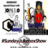 Jo-Paulo with Sian Gentle & Munchie | The #SundayJukeboxShow 22/03/2015 Special Guest