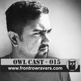 OwlCast - 015, With Aman Anand