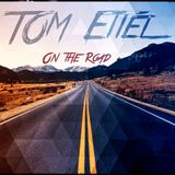 TOM Ettel - On The Road