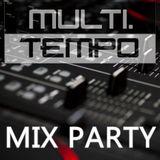 MULTITEMPO PARTY - Electro House Mix Juillet 2018