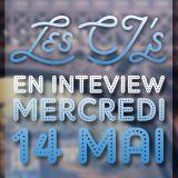 Interview - Les CJ's