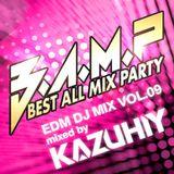 """KAZUHIY """"EDM"""" DJ MIX VOL.09 B.A.M.P Limited Mix"""