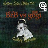 Auditory Relax Station #100: BzB vs gogi
