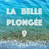 La Belle Plongée 9 ( Les Mixs Francophones )
