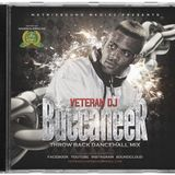 BUCCANEER THROW BACK MIXTAPE