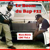 Le Boom du Bap #21 : Hors-Série LBC Vol.1