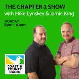 The Chapter 3 Show with Mike Lynskey & Jamie King - Broadcast 30/01/17