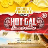 The Double Trouble Mixxtape 2019 Volume 43 Hot Gal Summer Edition