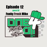 One 4 All Radioshow Episode 12 - Funky Fresh Mike - Back Q - Lord Fader (Live@674fm)