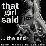 That Girl Said